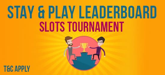 Stay & Play Leaderboard