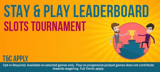 Try and Get onto The Stay & Play Leaderboard