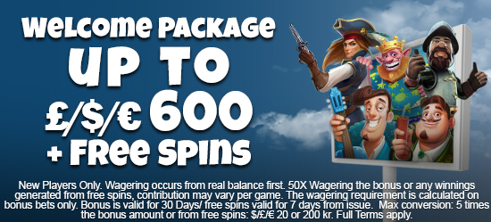 Welcome Package up to 600 + Free Spins