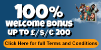 Welcome Bonus<br/>100% up to £/$/€200
