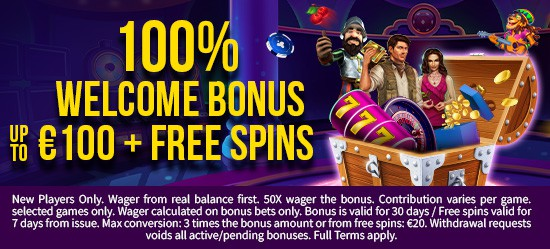 100% up to €100 + Free Spins