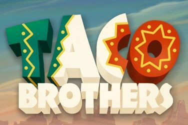 Play Taco Brothers Slots on HippoZino