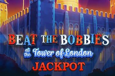 Play Beat The Bobbies at Tower Of London Jackpot Jackpots on HippoZino