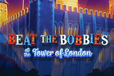 Play Beat The Bobbies at Tower Of London Slots on HippoZino