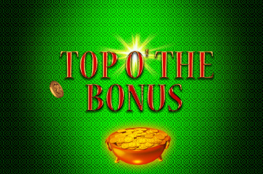 Play Top O' The Bonus  Slots on HippoZino