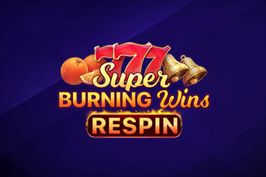 Play Super Burning Wins Respin Slots on HippoZino