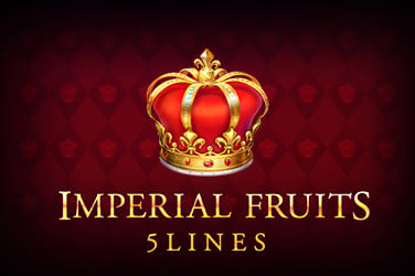 Play Imperial Fruits: 5 Lines Slots on HippoZino