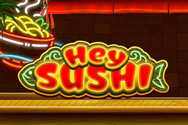 Play Hey Sushi Slots on HippoZino