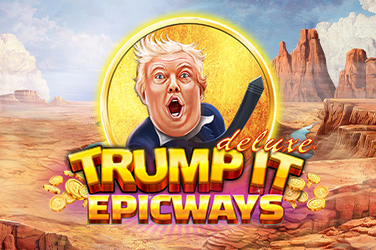 Play Trump It Deluxe EPICWAYS Slots on HippoZino