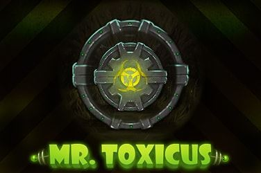 Play Mr Toxicus Slots on HippoZino