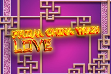 Play From China with Love Slots on HippoZino