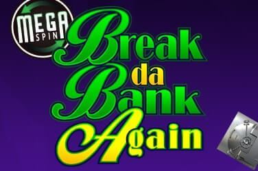 Play Mega Spins Break Da Bank Slots on HippoZino