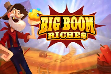 Play Big Boom Riches now!