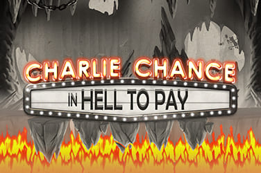 Play Charlie Chance in Hell to Pay Slots on HippoZino