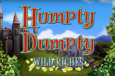 Play Humpty Dumpty Wild Riches Slots on HippoZino