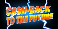 CASH-BACK TO THE FUTURE