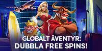 GLOBALT FREE SPINS-ÄVENTYR!